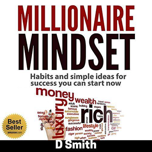 Millionaire Mindset Mindset Success How To Make Money