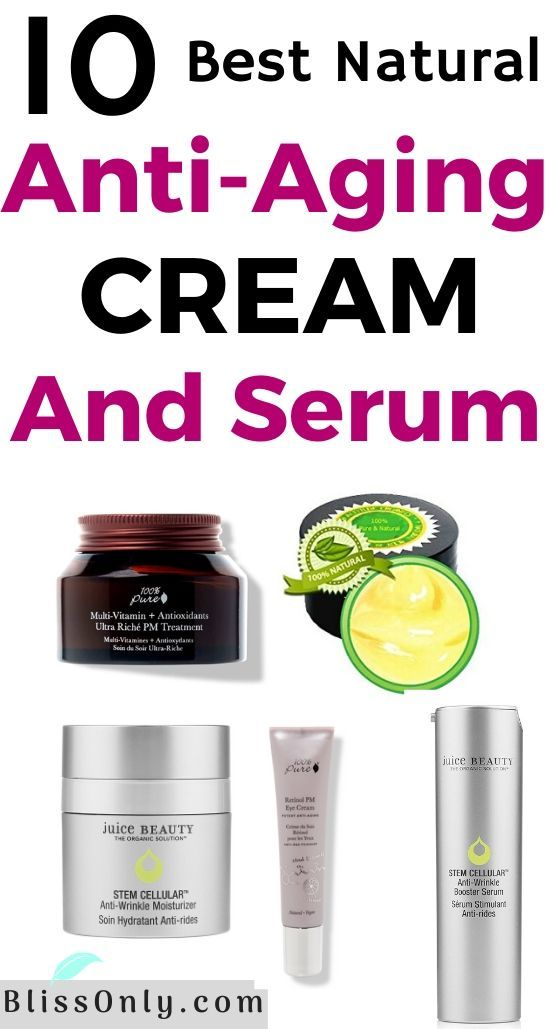 10 Best Natural Anti Aging Cream And Serum Blissonly Natural Anti Aging Anti Aging Cream Moisturizer For Oily Skin