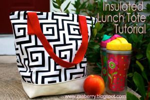 ZAABERRY: INSULATED LUNCH TOTE TUTORIAL