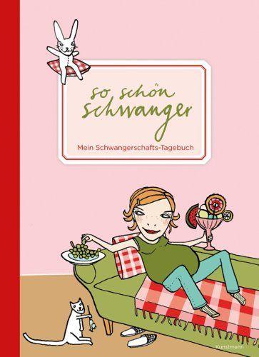 So schön schwanger. Mein Schwangerschafts-Tagebuch von Silke Schmidt, http://www.amazon.de/dp/3888975972/ref=cm_sw_r_pi_dp_-BqVtb1DZN29J