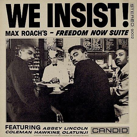 "Max Roach - We Insist! - Candid 8002 [12"" LP] 1960  Design- Frank Gauna"