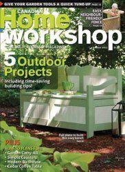 Canadian Home Workshop - (2013) - Summer http://eurostroylab.ru/zhyrnal/289-canadian-home-workshop-2013-summer.html