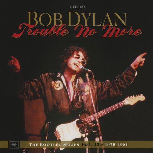 Bob Dylan Trouble No More The Bootleg Series Vol 13 1979 1981 New Vinyl Lp Oversize Item Spilt Boxed Set Artist Bob Dylanti Bob Dylan Bootleg Dylan