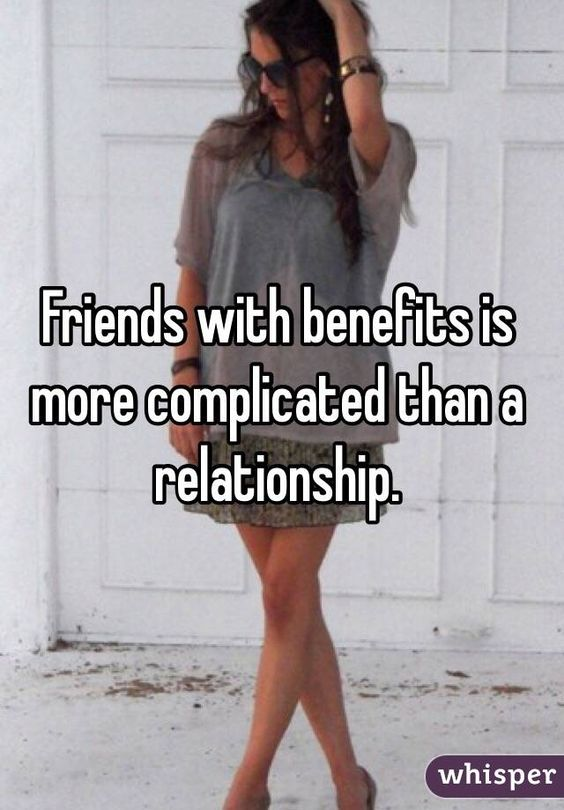 """Friends with benefits is more complicated than a ..."