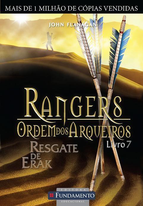 Resgate De Erak Rangers Ordem Dos Arqueiros Vol 7 John