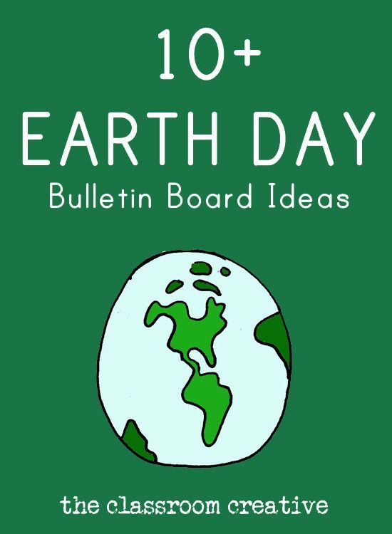 Classroom Ideas For Earth Day ~ A great round up of earth day bulletin board ideas to