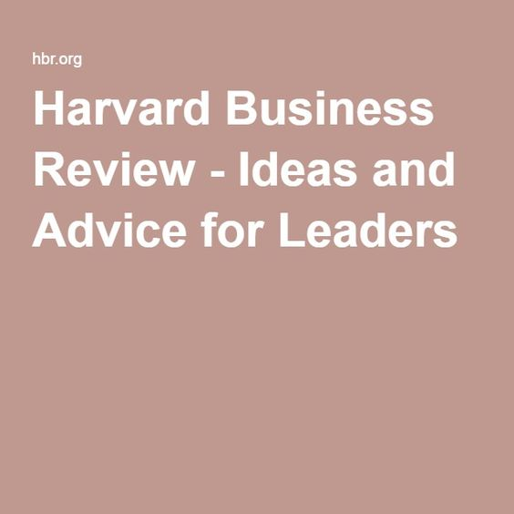 17 Best images about Harward Business Review on Pinterest - business review