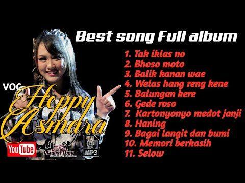 Kumpulan Lagu Happy Asmara Terbaru Tak Iklasno Welas Hang Reng