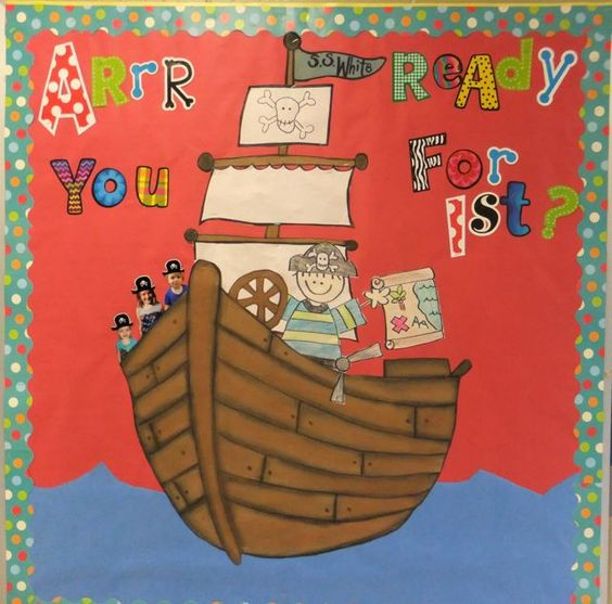 Pirate display to welcome first graders. Aarr you ready for 1st grade?: