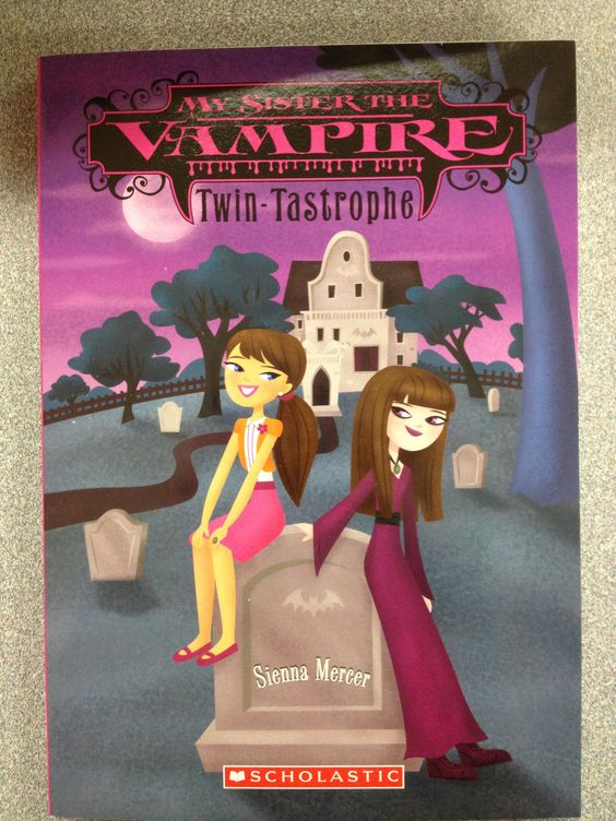 Twin Tastrophe My Sister the Vampire, #9