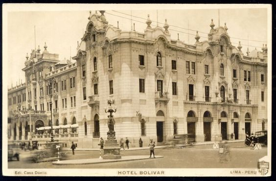 Hotel Bolivar 1930