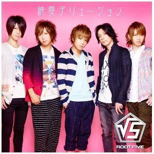 Root Five - Jun'ai Delusion