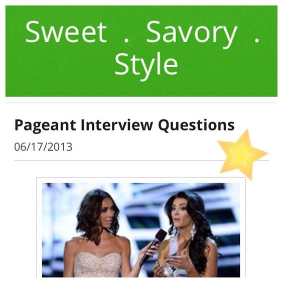 Check out our blog for tons of sample #pageant interview questions #SweetSavoryStyle