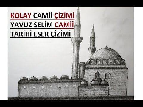 Kolay Cami Cizimi Yavuz Sultan Selim Camii Cizimi Tarihi Eser Cami Cizimi Karakalem Cami Cizimi Youtube Islamic Art Landmarks Taj Mahal