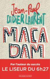 Macadam de Jean-Paul Didierlaurent, Au Diable Vauvert (11/09/2015)