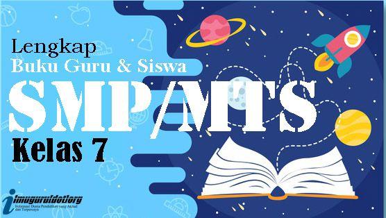 Buku Bahasa Indonesia Kelas 7 Kurikulum 2013 Revisi 2017