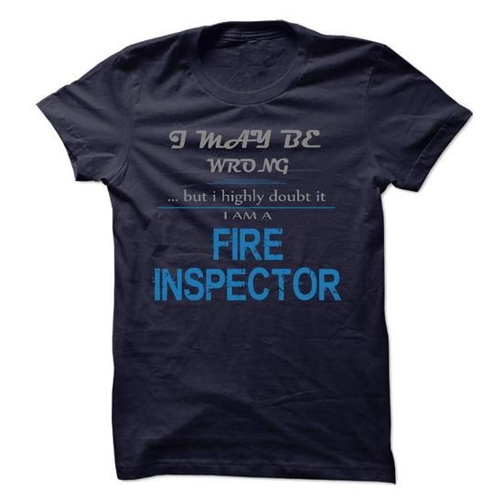 i am FIRE INSPECTOR T Shirts, Hoodies. Check price ==► https://www.sunfrog.com/LifeStyle/i-am-FIRE-INSPECTOR-52800460-Guys.html?41382 $23