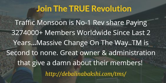 Traffic Monsoon is No-1 Rev share Paying 3274000+ Members Worldwide Since Last 2 Years..
