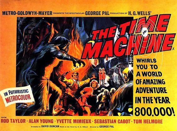 Pôster do filme  A Máquina do Tempo, adaptação de George Pal do livro de H. G. Wells para o cinema.