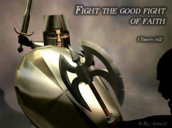 Image result for fight the good fight in faith