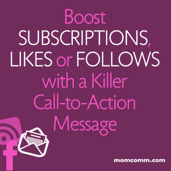 Boost your followers with a killer call to action message from Mom Comm