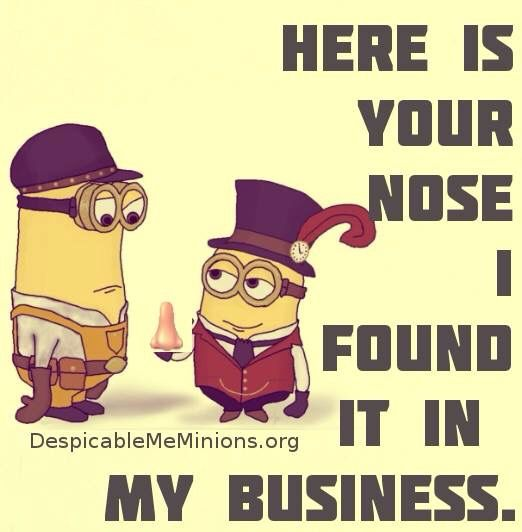 Here's your nose :-D