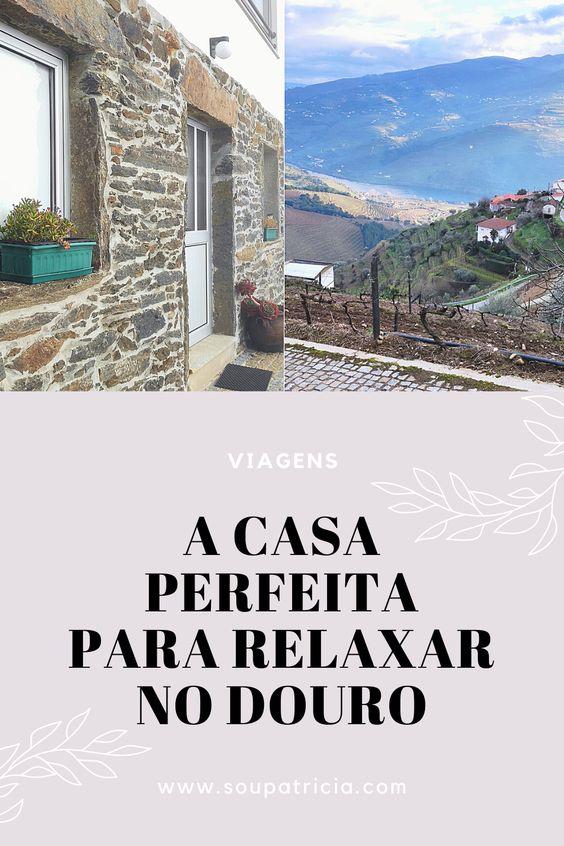 A casa perfeita para relaxar no Douro