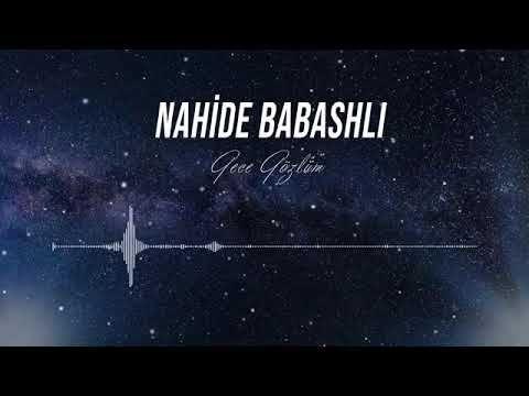 Nahide Babashli Seni Cok Ozledim Gece Gozlum Benim Youtube Youtube Gece Muzik