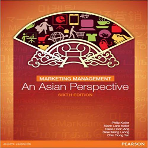 Pin Op Test Bank For Marketing Management An Asian Perspective 6th Edition By Kotler