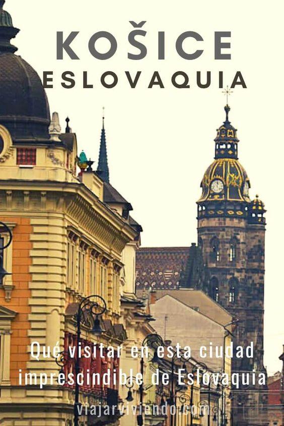 Qué ver en Kosice: ¡bienvenidos a Eslovaquia! - Viajar Viviendo