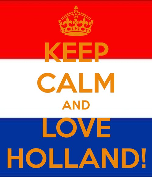 KEEP CALM AND LOVE HOLLAND! - KEEP CALM AND CARRY ON Image Generator - brought to you by the Ministry of Information