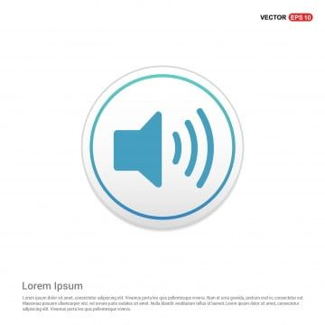 Sound Volume Icon White Circle Button Button Icons Sound Icons Circle Icons Png And Vector With Transparent Background For Free Download Free Vector Graphics Cartoon Styles Background Banner