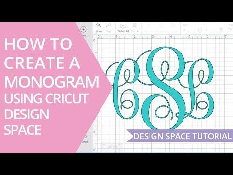 11++ How to make a monogram in cricut design space trends