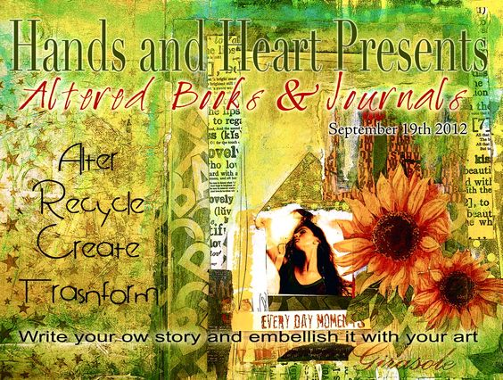 Hands and Heart: Altered Books & Journals Online Workshop subscriptions are open!