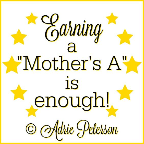 """""""A Mother's A"""" is a (shorter) blog post I wrote about the importance of motherhood. I love being a mother! :)"""