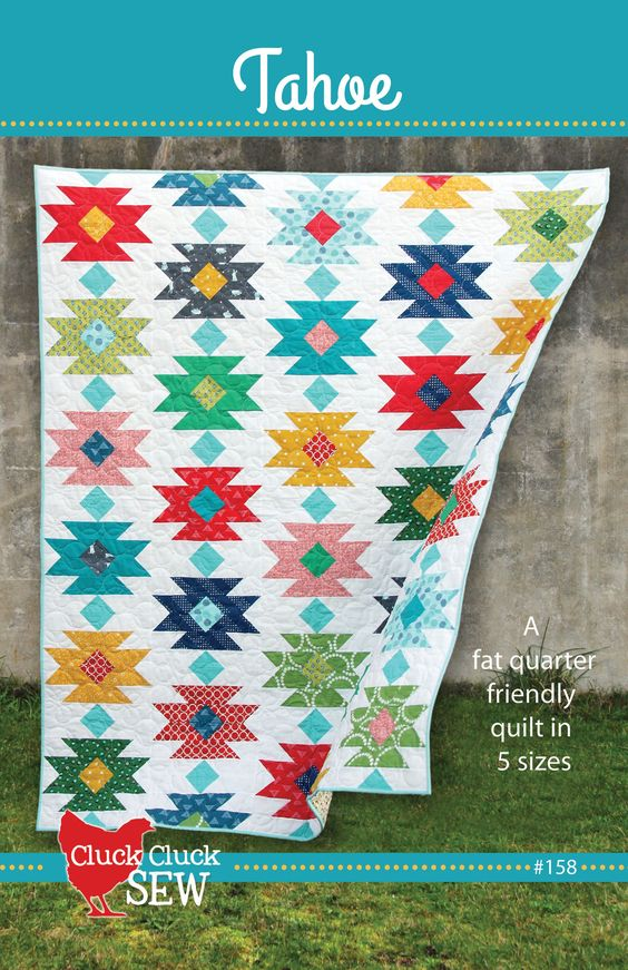 Tahoe Quilt Pattern by Cluck Cluck Sew