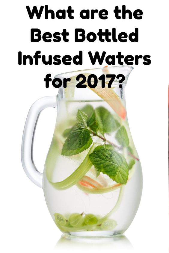 Here is a collection of this year's best-sellers (with highest consumer ratings) - the best bottled fruit infused waters.