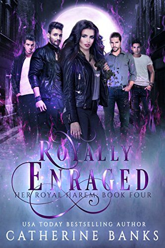 Royally Enraged A Reverse Harem Fantasy Her Royal Harem Book 4 By Banks Catherine Fantasy Books To Read Ebook Bestselling Author