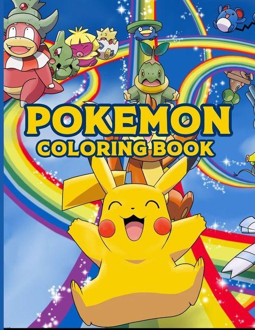 Pokemon Coloring Book Pokemon Coloring Book Pokemon Coloring Book For Kids 50 Story Paper Pages 8 5 In X 11 In Cover Paperback Walmart Com Pokemon Coloring Coloring Books Pokemon