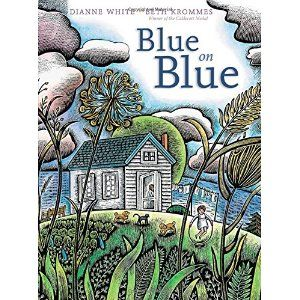 The words! The rhythm! A delectable rhyming text about a stormy day. Blue on Blue: