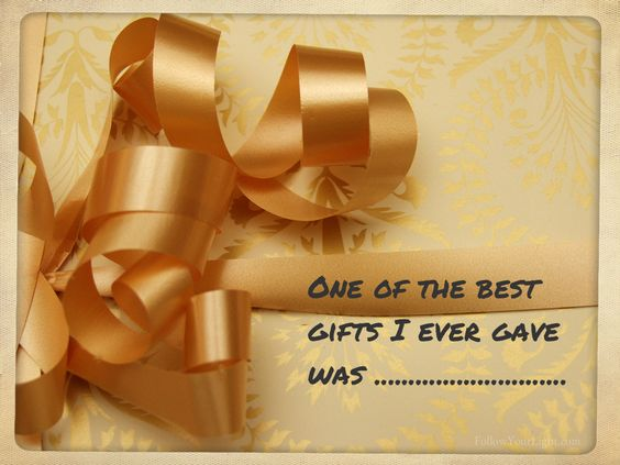 What is one of best or most memorable gifts you've given?