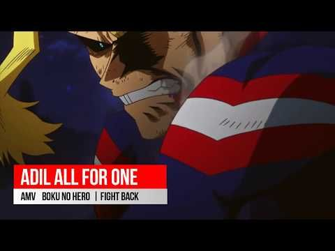 Best Anime Amv All Might Fighting And Motivational Amv