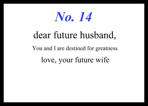 To My Future Husband:
