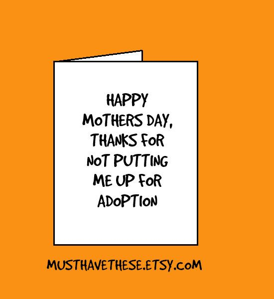 Thanks For Not Putting Me Up For Adoption, Funny Mothers Day Cards, Mothers Day, Funny Cards by MustHaveThese on Etsy