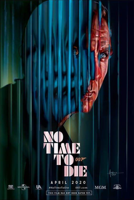 No Time To Die 2020 562 X 840 Movieposterporn James Bond Movie Posters Best Movie Posters James Bond Movies