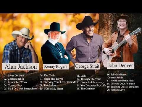 John Denver Kenny Rogers Alan Jackson George Strait Best Of