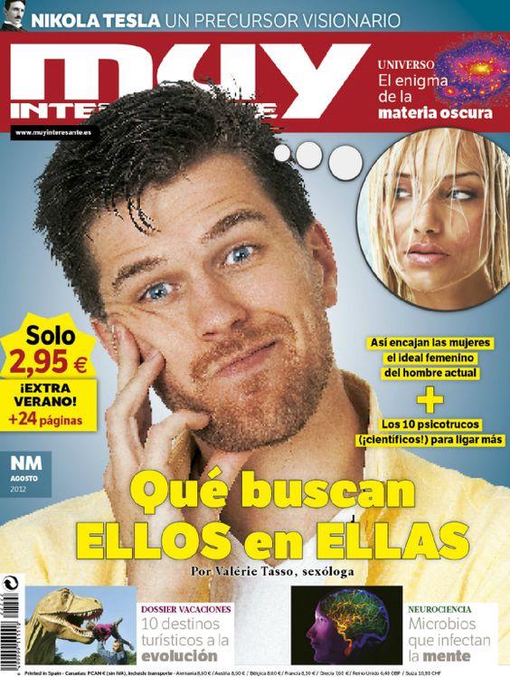 Portada de la Revista Muy Interesante de Agosto de 2012: ¿Qué buscan ellos de ellas?