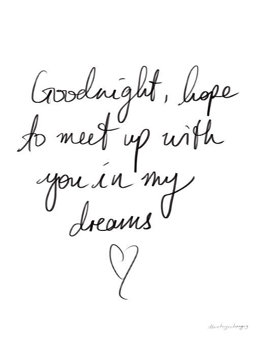 Good night, Love you and Dreams on Pinterest