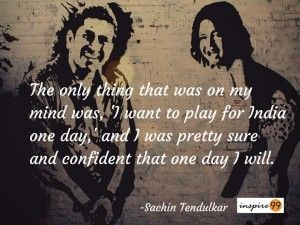 sachin tendulkar, sachin tendulkar quotes, sachin life quotes, sachin tendulkar inspiring quotes, sachin tendulkar motivational quotes