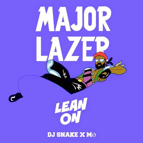 Major Lazer,  DJ Snake, MØ – Lean On (single cover art)